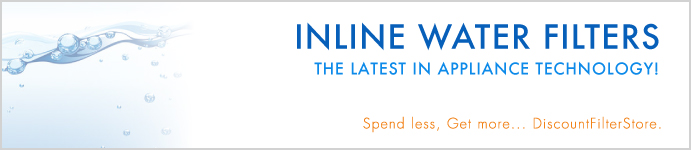 Save on Inline Water Filters at DiscountFilterStore.com